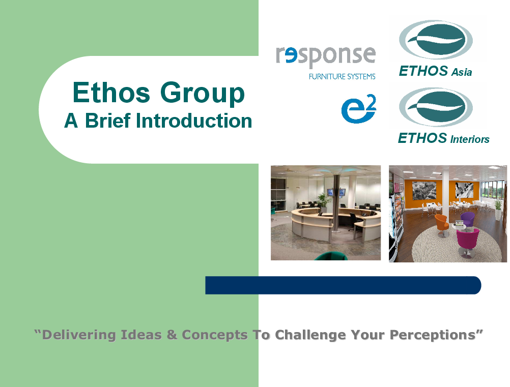 Ethos Group - A brief Introduction